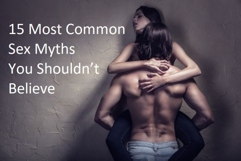 15 Most Common Sex Myths You Should Not Believe_featuredimage
