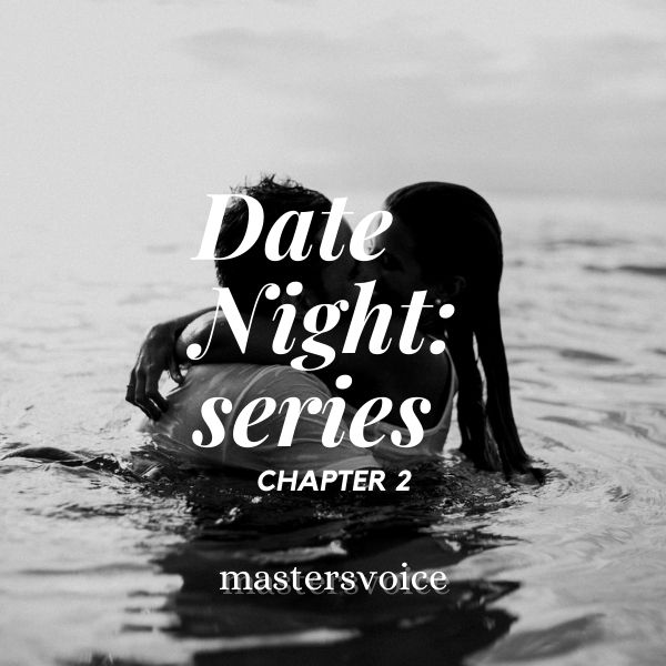 Date Night: series Chapter 2