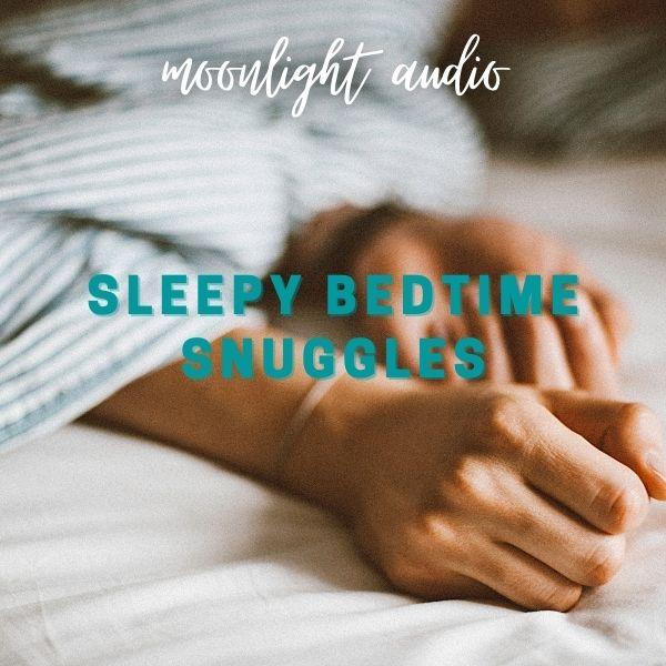 Sleepy Bedtime snuggles