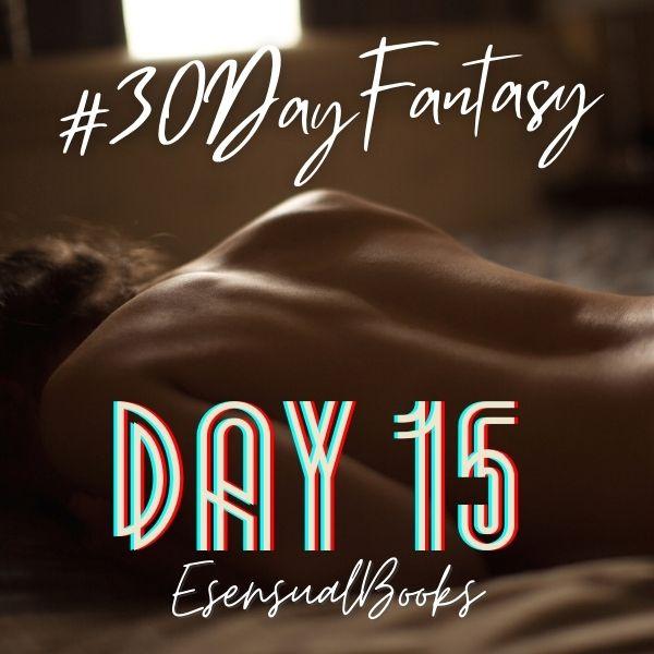 #30DayFantasy - Day 15