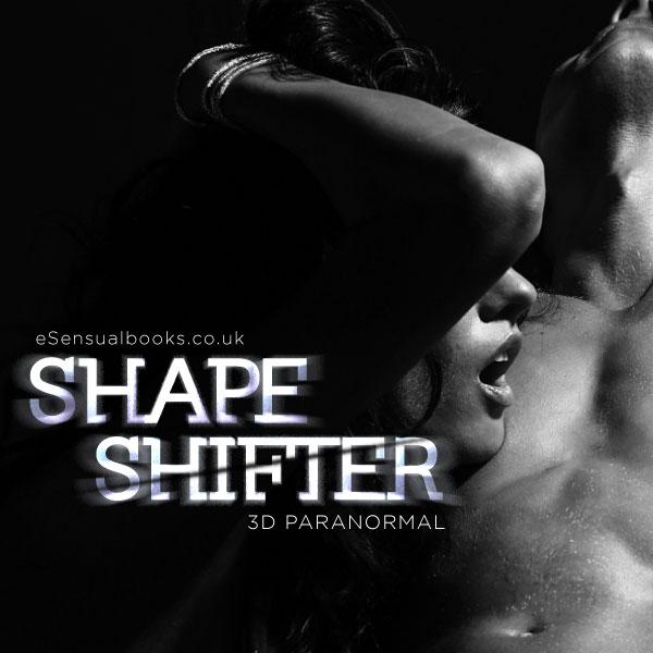 Shapeshifter [3D Paranormal]
