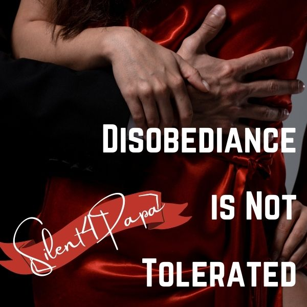 Disobediance is Not Tolerated