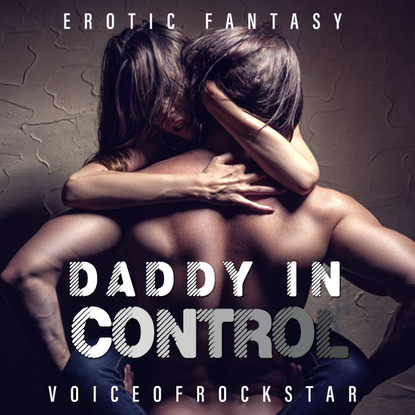 Daddy in Control