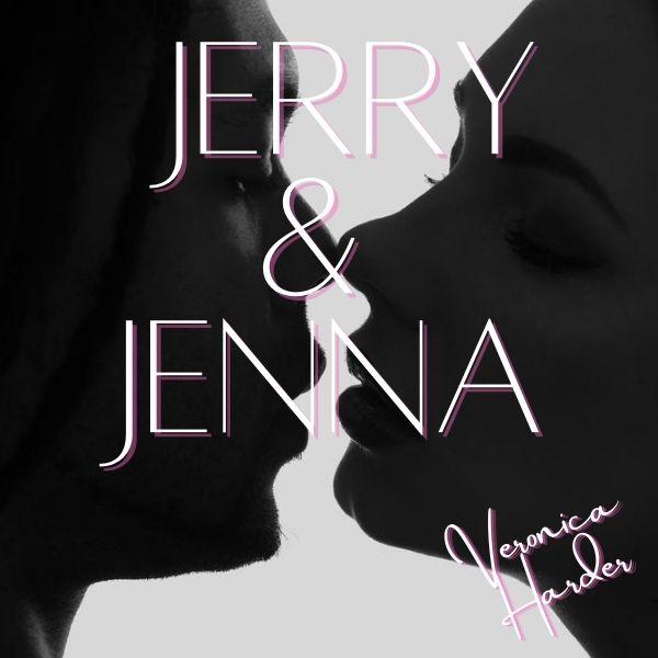 Jerry and Jenna
