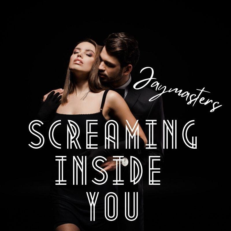 Screaming Inside You