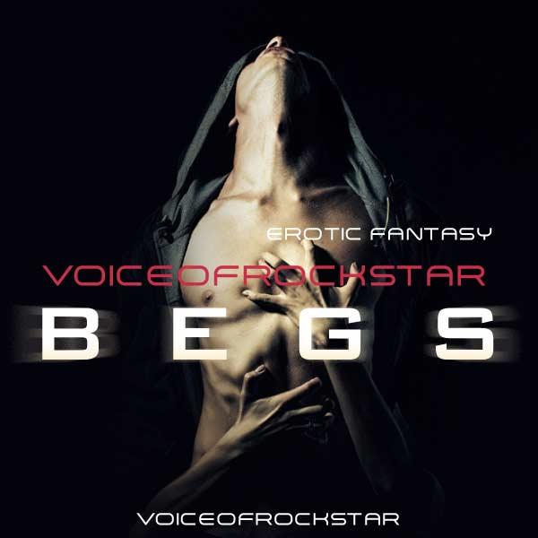 Voiceofrockstar BEGS