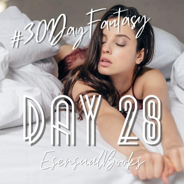 #30DayFantasy - Day 28