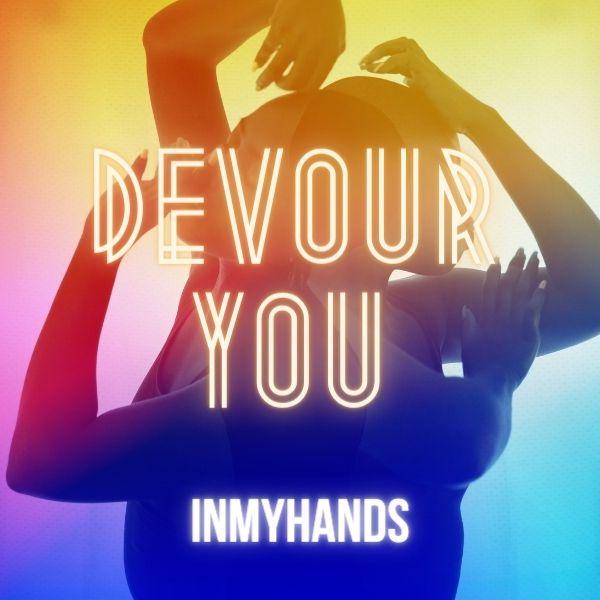 Devour You