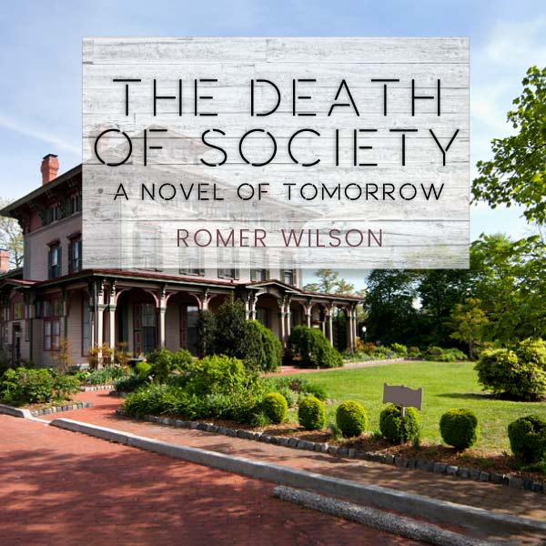 The Death of Society: A Novel of Tomorrow