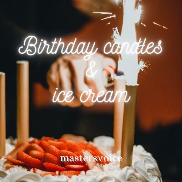 Birthday Candles & Ice Cream