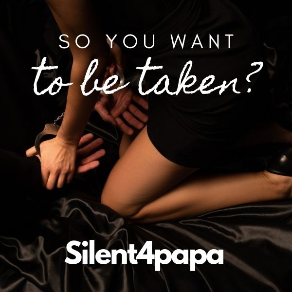 So you want to be taken ?