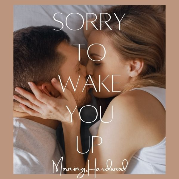 Sorry To Wake You Up
