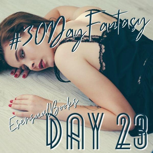 #30DayFantasy - Day 23