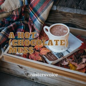 A Hot (Chocolate) Mess cover image