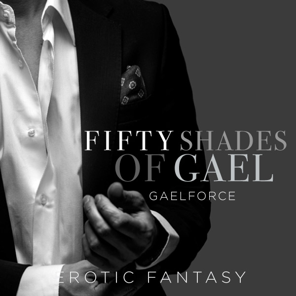 Fifty Shades of Gael cover image