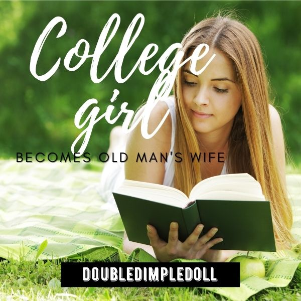 College Girl Becomes Old Man's Wife cover image