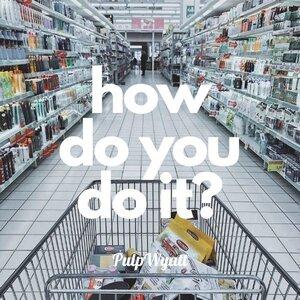 How do You do it? cover image