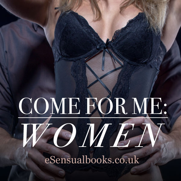 Come for Me: Women cover image