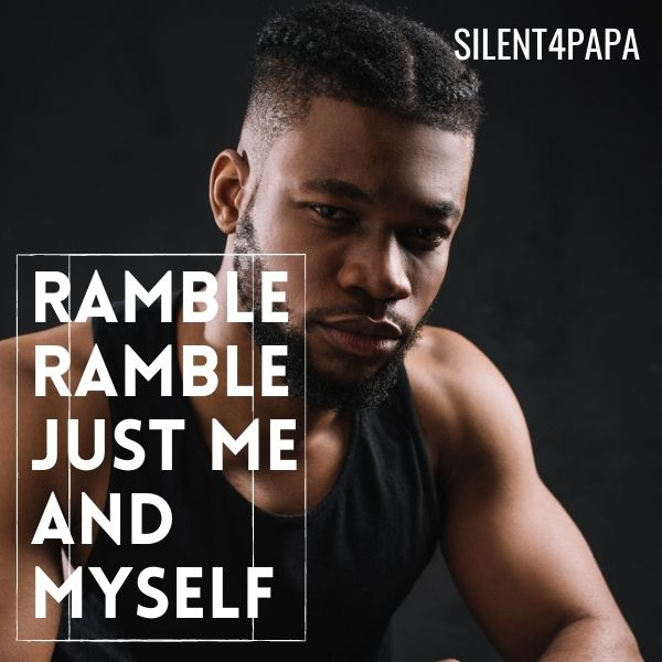 Ramble Ramble Just me and myself cover image