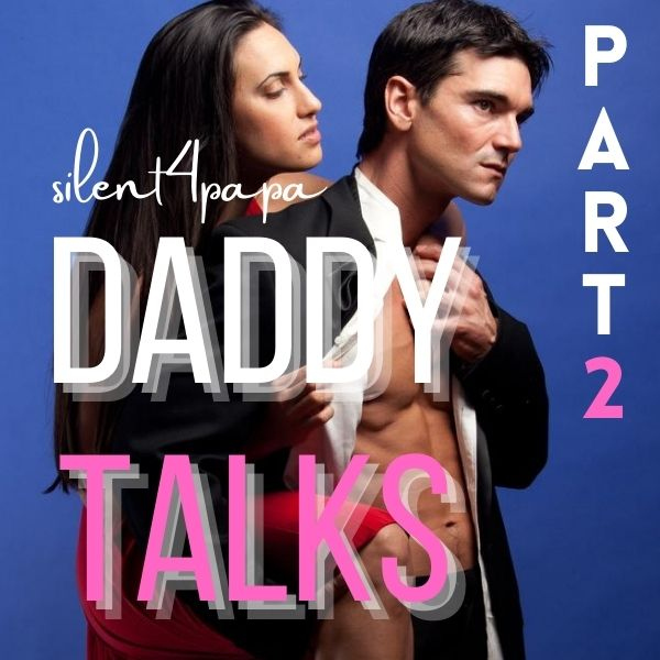 Daddy Talks Part 2  cover image