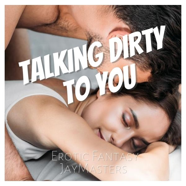Talking Dirty To You cover image