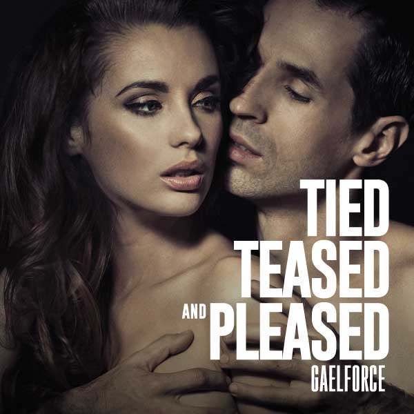 Tied, Teased and Pleased cover image