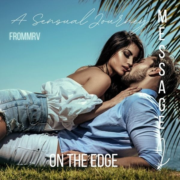 A Sensual Journey, Message 2: On the Edge... cover image