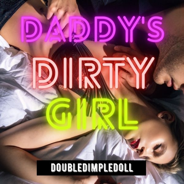 Daddy's Dirty Girl cover image