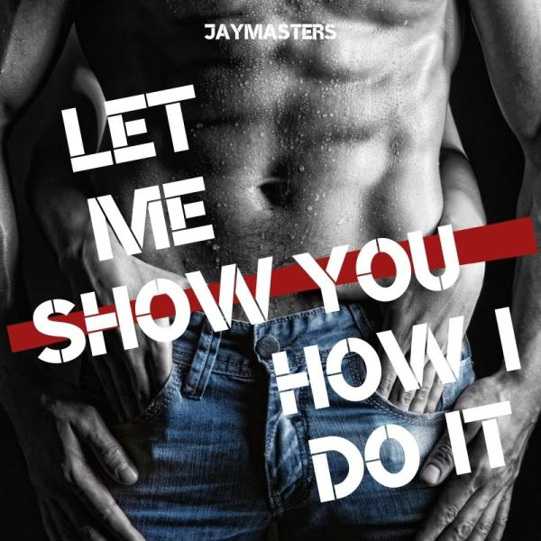 Let Me Show You How I Do It cover image