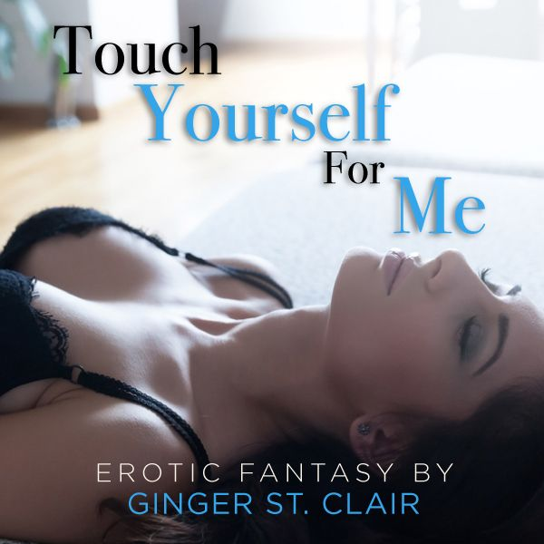 Touch Yourself For Me, Sexy cover image