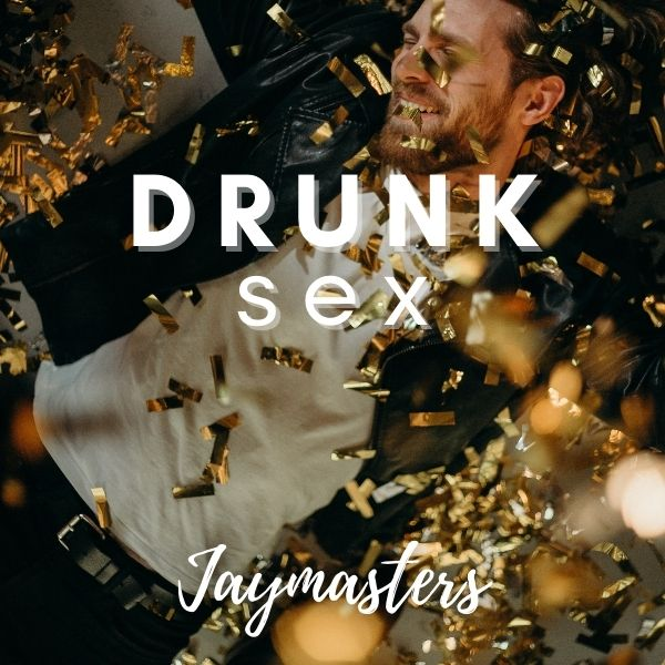 Drunk Sex cover image