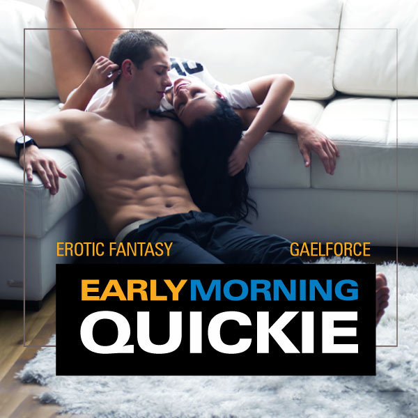 Early Morning Quickie cover image