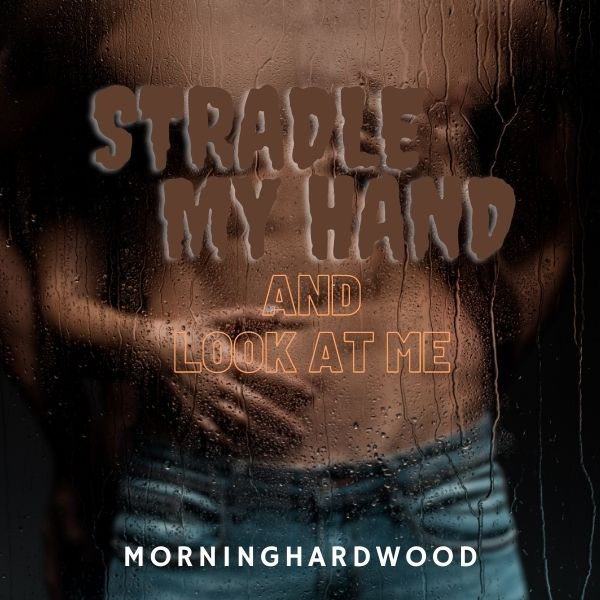 Straddle My Hand And Look At Me cover image