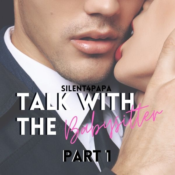 Talk With The Baby Sitter Part 1 cover image