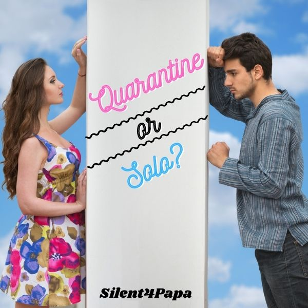 Quarantine or solo ? cover image
