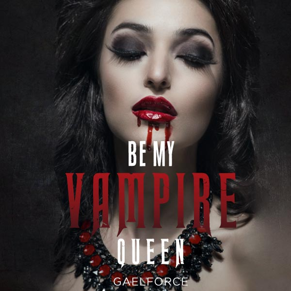 Be My Vampire Queen cover image