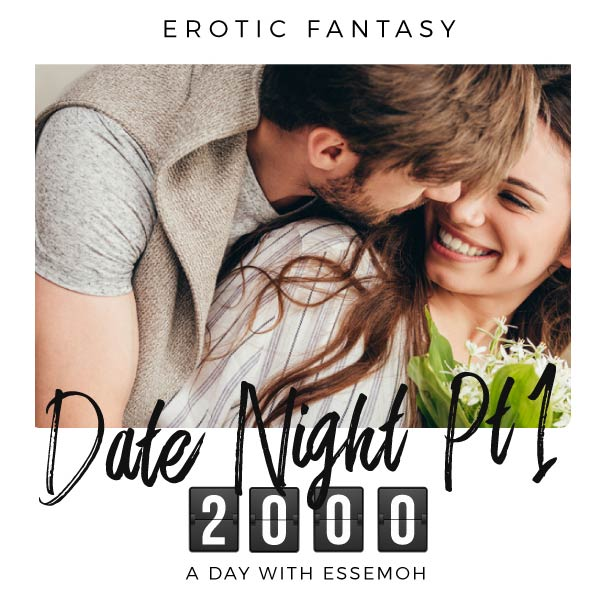 A Day with Essemoh: 2000 - Date Night 1 cover image
