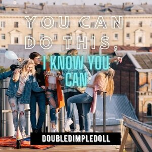 You Can Do This, I Know You Can's cover image