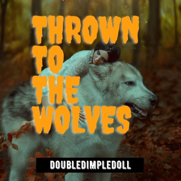 Thrown To The Wolves cover image